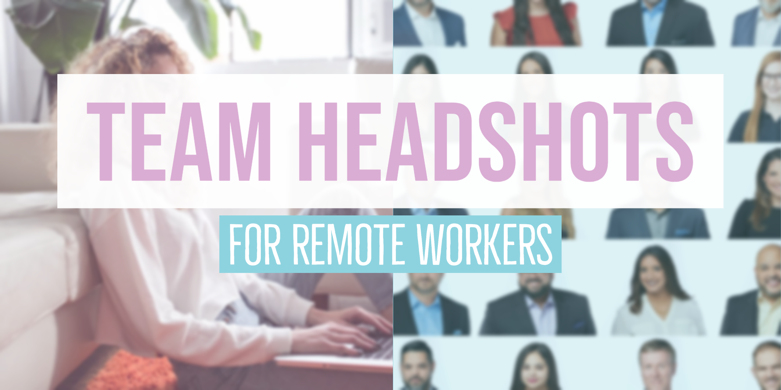 Team Headshots for Remote Workers